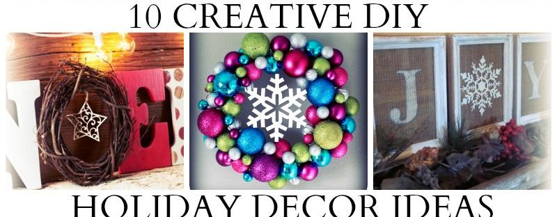 10 DIY Holiday Decor Ideas!
