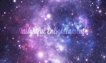 Spiritual Healing ~ Insightful Enlightenment